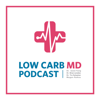 Low Carb MD Podcast - Dr. Brian Lenzkes & Dr. Tro