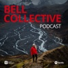 Bell Collective podcast