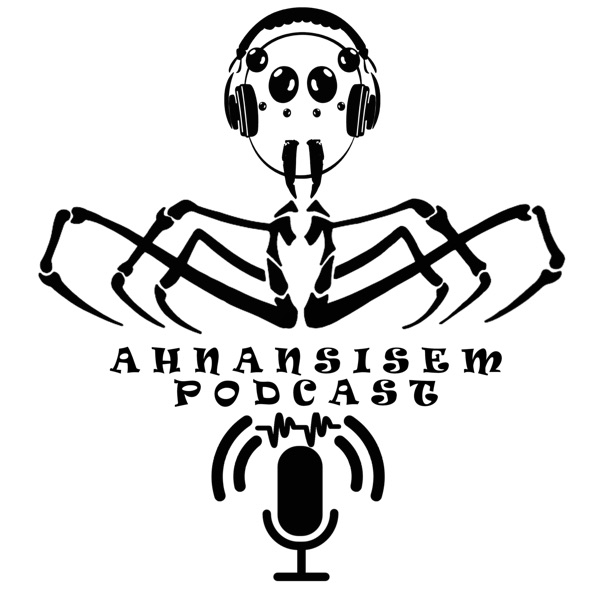 Ahnansisem Podcast