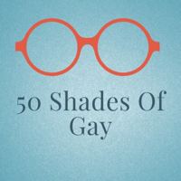 50 shades of gay podcast