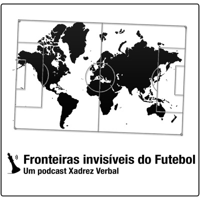 Fronteiras Invisíveis do Futebol:Central3 Podcasts