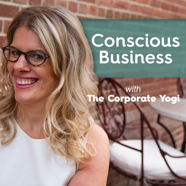 Conscious Business with The Corporate Yogi