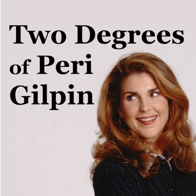 Two Degrees of Peri Gilpin