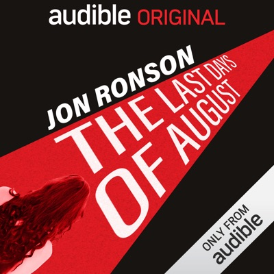 The Last Days of August:Audible