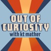 Out of Curiosity with kt mather artwork