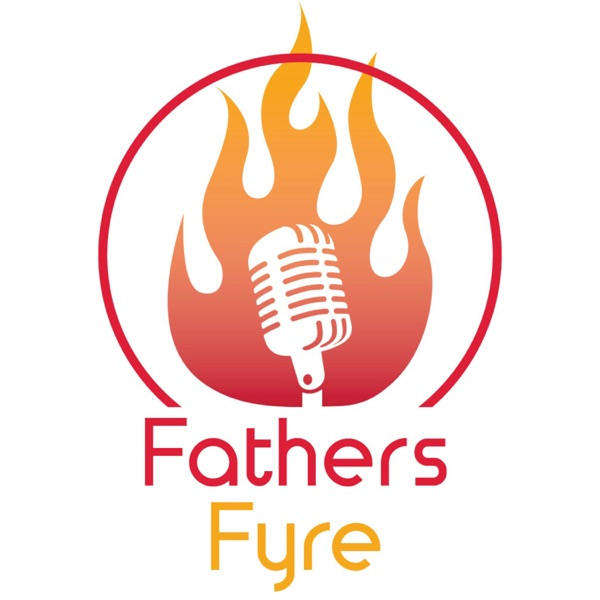 FathersFyre