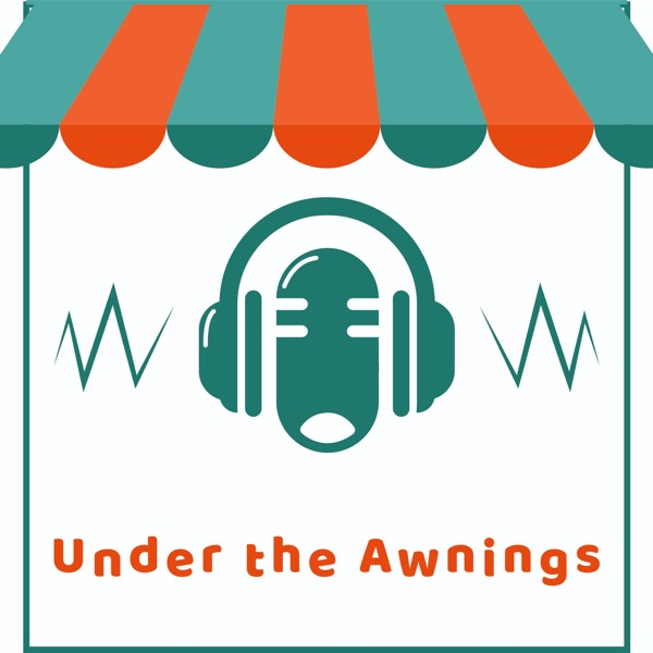 Under the Awnings Podcast