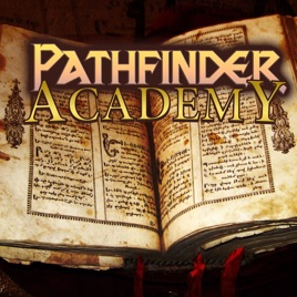 Pathfinder Academy: Class Overview: Core - Rogue [ft  Dan Tharp from