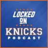 Locked On Knicks - Daily Podcast On The New York Knicks artwork