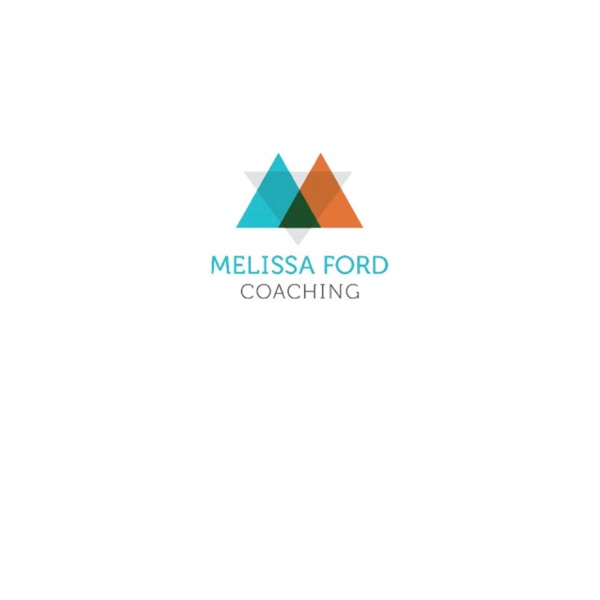 Melissa Ford Coaching Podcast