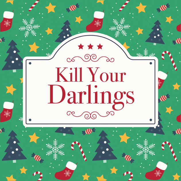 629f116f3 Kill Your Darlings on Apple Podcasts