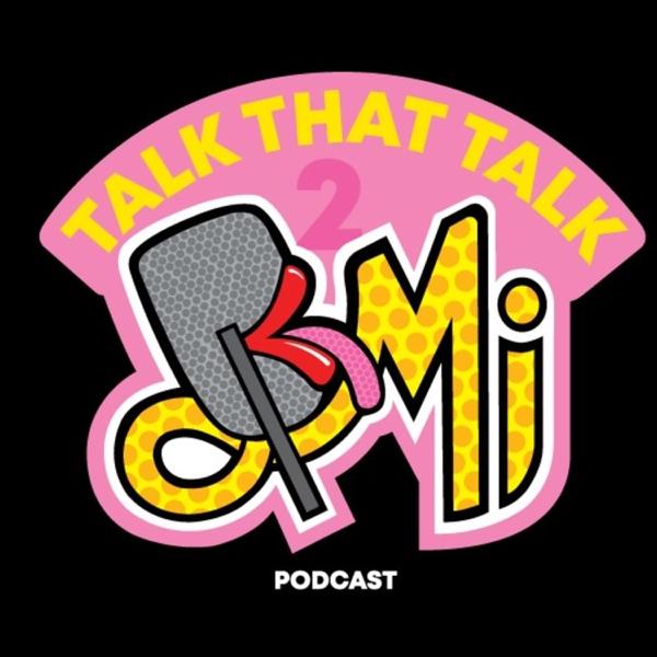 Talk that Talk 2 Mi