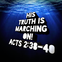 His Truth Is Marching On! podcast