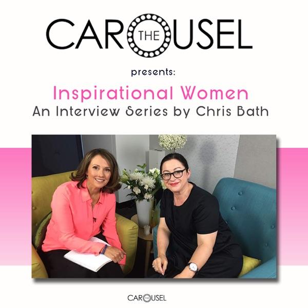 The Carousel Presents: Inspirational Women