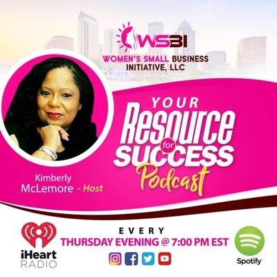 Your Resource For Success Podcast
