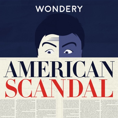 American Scandal:Wondery