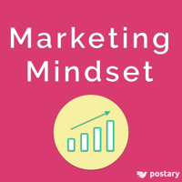 Marketing Mindset: The Growth Hackers Guide to Business Success podcast