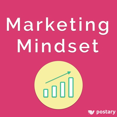 Marketing Mindset: The Growth Hackers Guide to Business Success