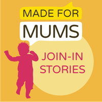 MadeForMums Join-in Stories podcast