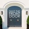 Shut The Front Door artwork