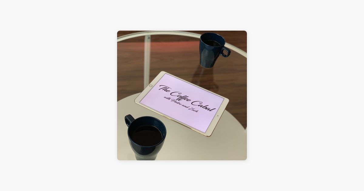 The Coffee Cabal on Apple Podcasts