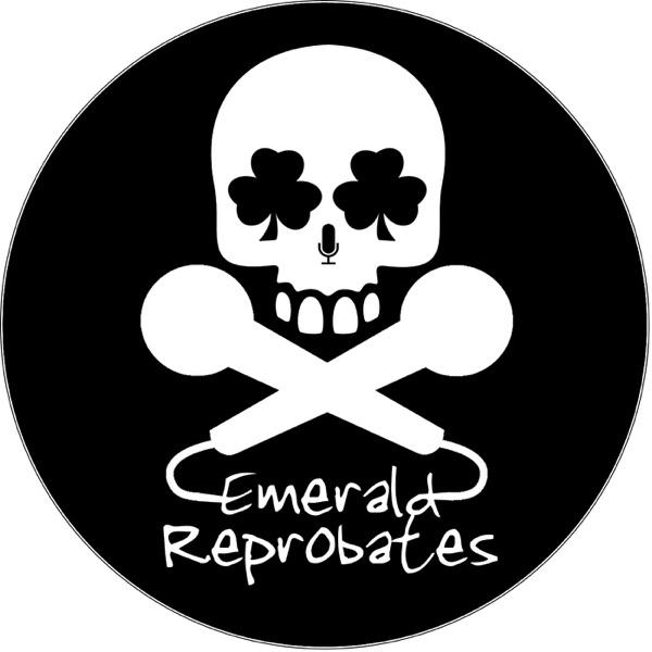 Emerald Reprobates Podcast