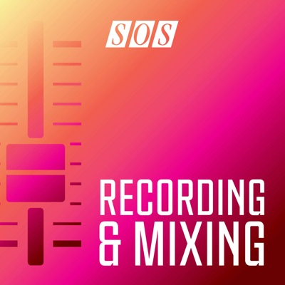 Recording & Mixing:Sound On Sound