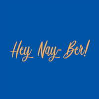 Hey Nay-Ber! podcast