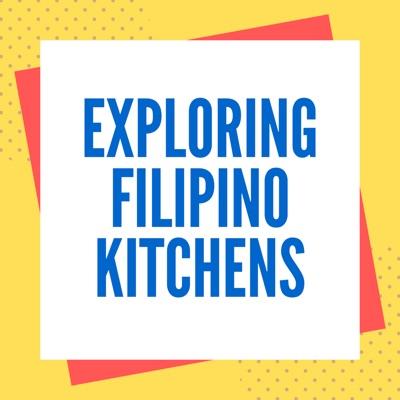 Exploring Filipino Kitchens
