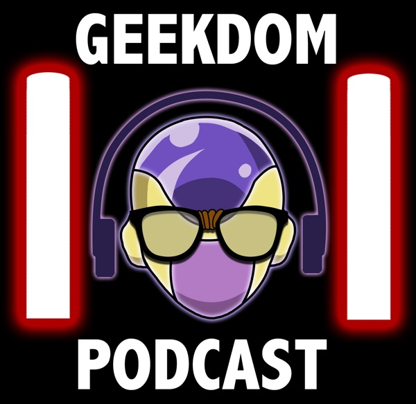 The Geekdom101 Podcast