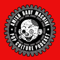 Amish Baby Machine Pop Culture Podcast podcast