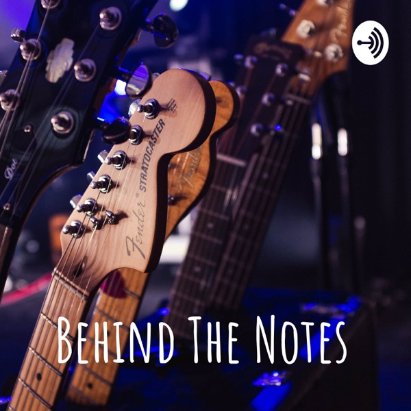 Behind The Notes
