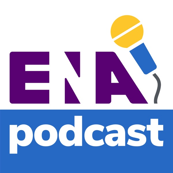 ENA Podcast