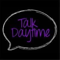 Talk Daytime podcast
