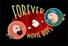 Forever Movie Boys artwork