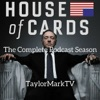 House of Cards | TaylorMarkTV