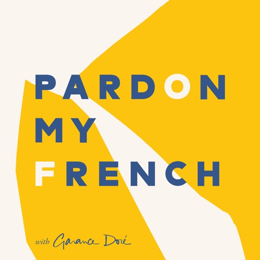 Cover image of Pardon My French with Garance Doré