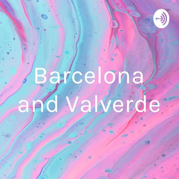 Barcelona and Valverde