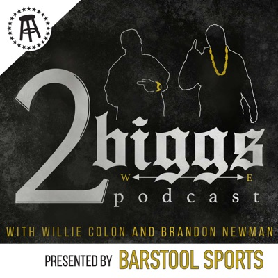 2Biggs:Barstool Sports