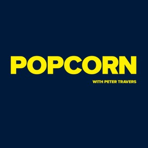 Popcorn with Peter Travers