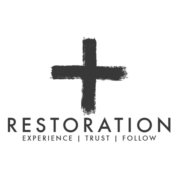 Restoration Podcast - Restoration Church