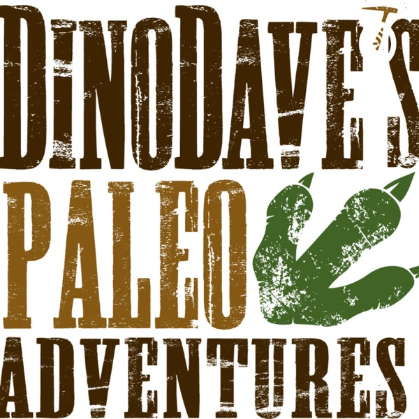 Dinodave's Paleo Adventures (To Hell Creek and Back)