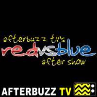Red vs Blue Reviews and After Show - AfterBuzz TV podcast