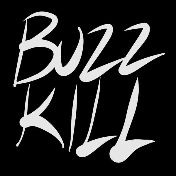 Buzzkill Podcast