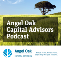 Angel Oak Capital Advisors Podcast podcast