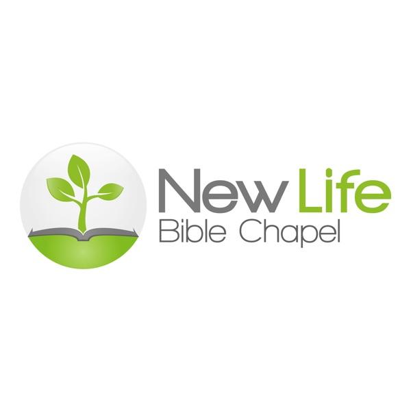 New Life Bible Chapel Sermons