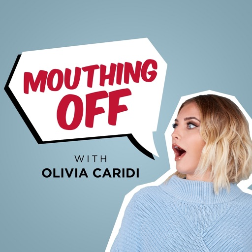 Cover image of Mouthing Off with Olivia Caridi