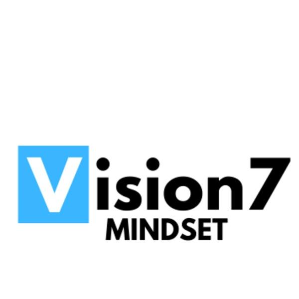 VISION 7 MINDSET