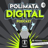 Polímata Digital podcast