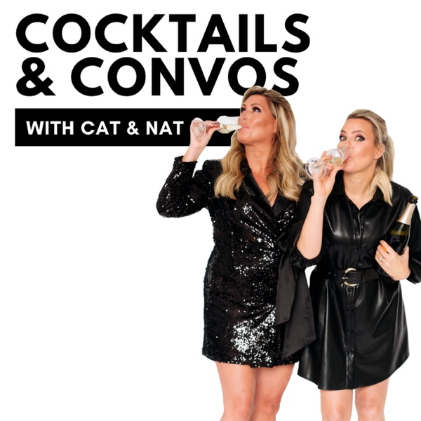 Cocktails & Convos with Cat & Nat
